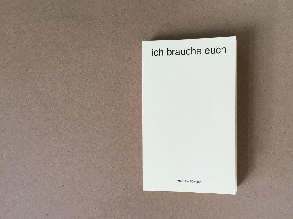 peter_udo_brueckner_ich_brauche_euch_001